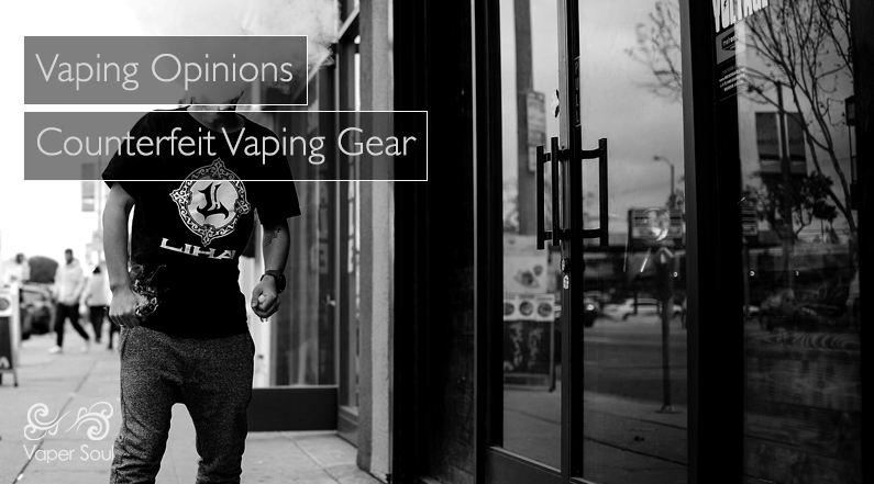 Counterfeit Vaping Gear
