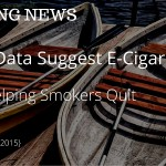 VAPING NEWS: CDC Data Suggest E-Cigarettes Are Helping Smokers Quit {Oct 31, 2015}